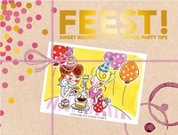 FEEST - sweet recips and delightful party tips