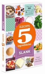 Slechts 5 ingredienten - SLANK