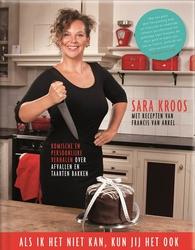 Sara Kroos: Als ik het niet kan, kun jij het ook!