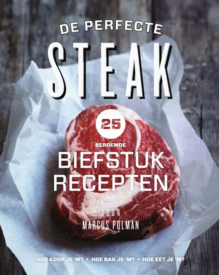 De Perfecte Steak