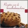Recepten Broodbakmachines
